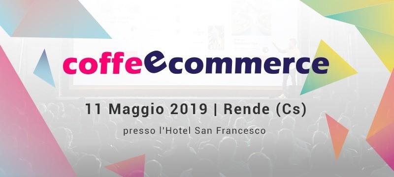 Evento Coffeecommerce Calabria Rende