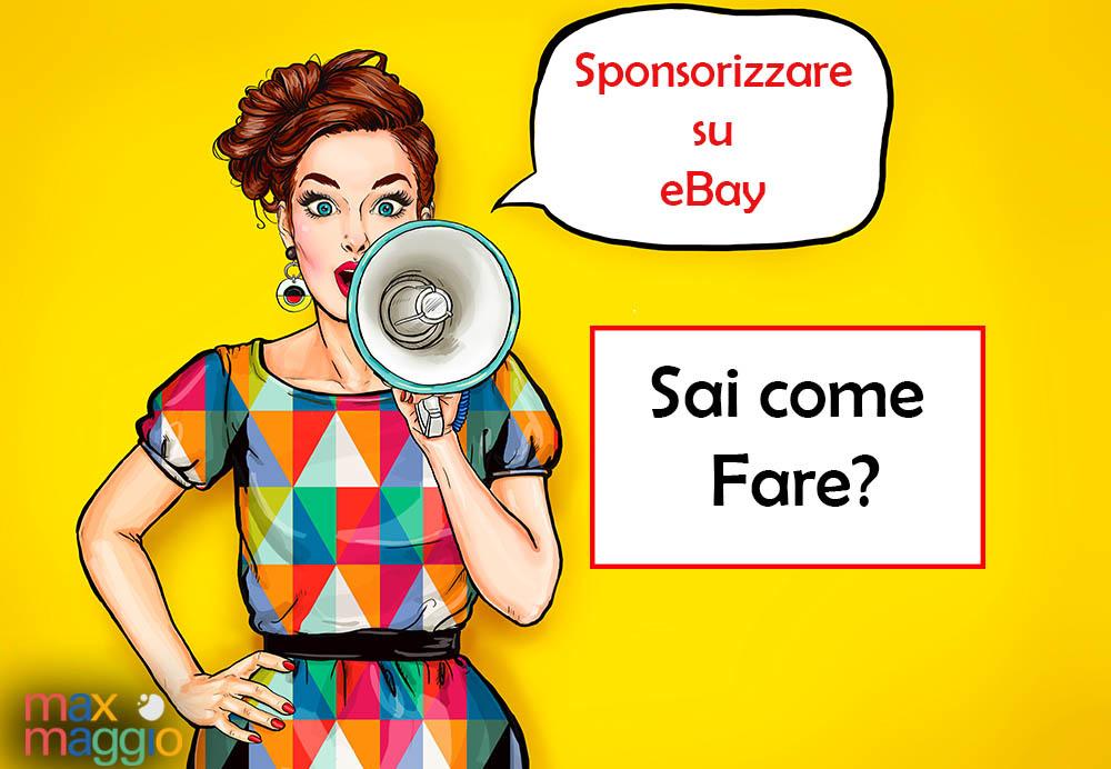 Inserzioni Sponsorizzata Ebay